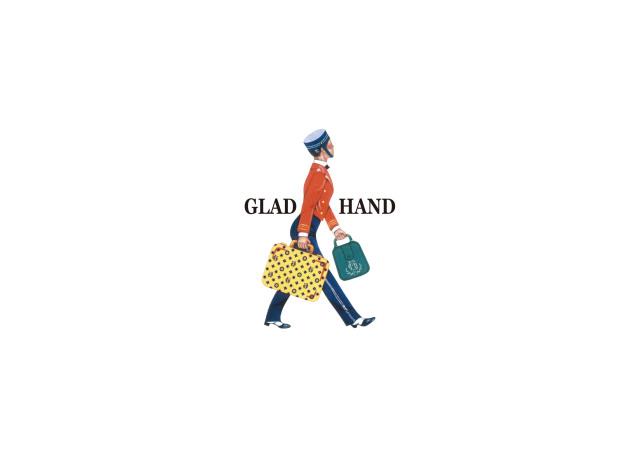 GLAD HAND
